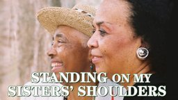 Standing on My Sisters' Shoulders - Women of the Civil Rights Movement
